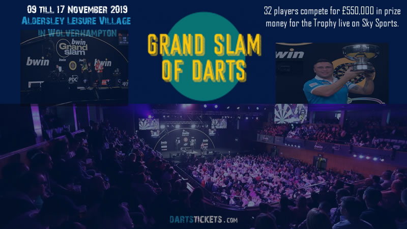 Buy Tickets : 2019 Wolverhampton Grand Slam of Darts Tournament